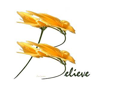Digital Art - Believe Shirt by Ann Lauwers
