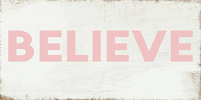 Digital Art - Believe Sign In Pink And White- Art By Linda Woods by Linda Woods