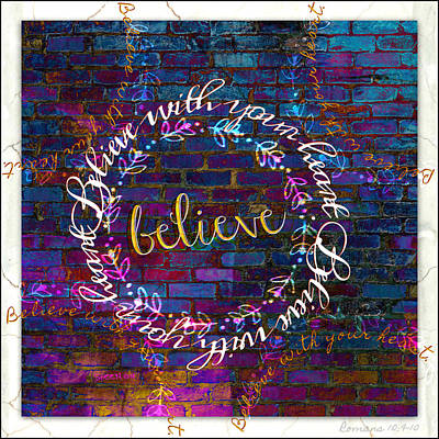 Digital Art - Believe With Your Heart 2 by Christine Nichols