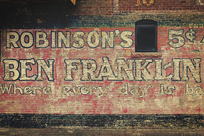 Photograph - Ben Franklin Vintage Sign by Steven Bateson