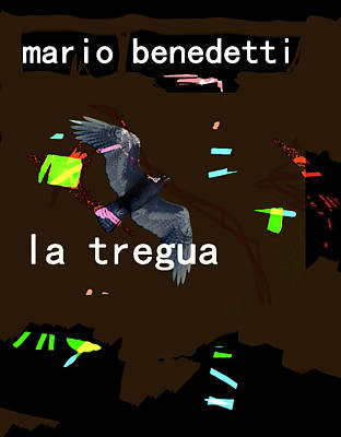 Imaginary Worlds Mixed Media - Benedetti Truce/tregua Poster  by Paul Sutcliffe