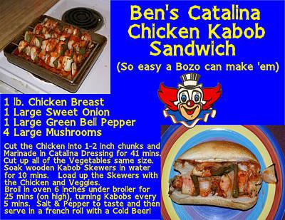 Photograph - Ben's Catalina Chicken Kabob Sandwich Recipe by Ben Upham III