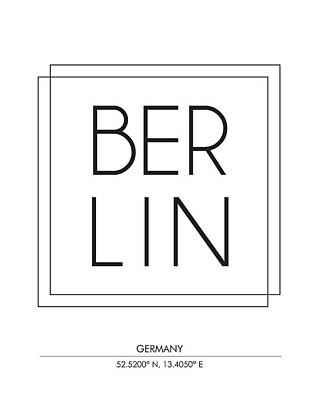 Berlin Mixed Media - Berlin City Print With Coordinates by Studio Grafiikka