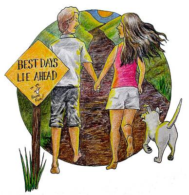 Drawing - Best Days Lie Ahead by Larry Whitler