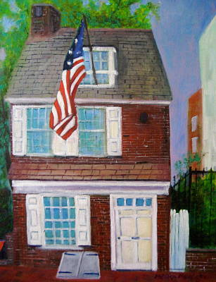 Betsy Ross Painting - Betsy's House by Marita McVeigh