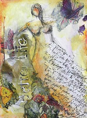 Mixed Media - Better Life by Gail Butters Cohen
