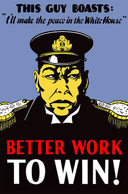 Political Propaganda Digital Art - Better Work To Win - Ww2 by War Is Hell Store