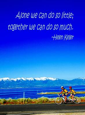 Photograph - Bicycle Helen Keller Quote by Bob Pardue