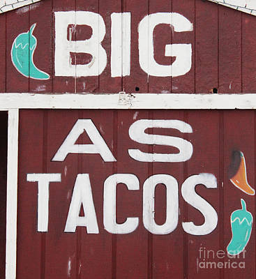 Funny Signs Photograph - BIG by Joe Jake Pratt