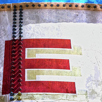 Photograph - Big Letter E by Carol Leigh