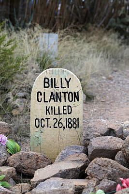 Photograph - Billy Clanton Boot Hill by Mary Bedy