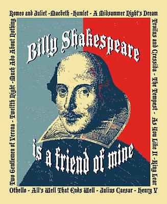 Romeo And Juliet Digital Art - Billy Shakespeare Is A Friend Of Mine by Robert J Sadler