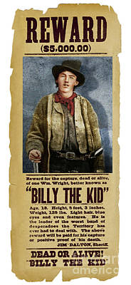 Photograph - Billy The Kid Wanted Poster - Doc Braham - All Rights Reserved by Doc Braham