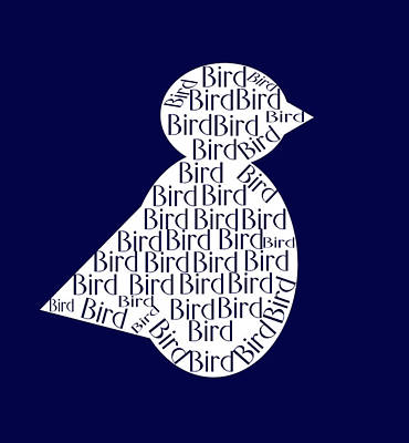 Text Art Digital Art - Bird Is The Word by Trudy Clementine