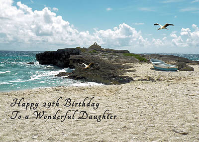 Photograph - Birthday Card For 29 Year Old Daughter by Rosalie Scanlon