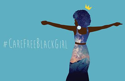 Black Girl Magic Carefree Art Print