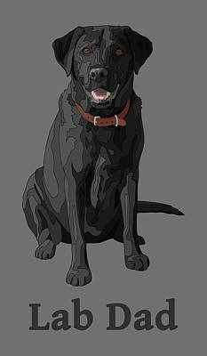 Labrador Digital Art - Black Labrador Retriever Lab Dad by Crista Forest