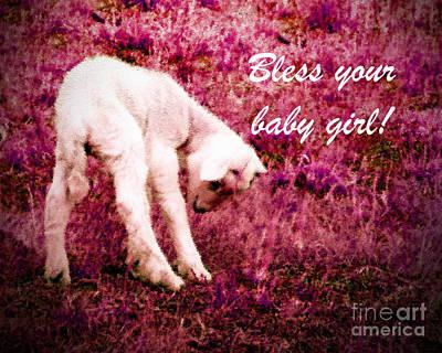 Barnyard Digital Art - Bless Your Baby Girl  by Anita Faye
