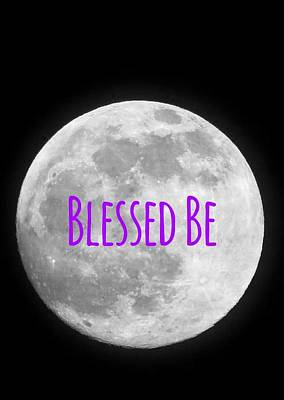 Photograph - Blessed Be Moon by Art Dingo