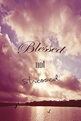 Blessed Not Stressed Art Print