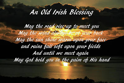 Photograph - An Old Irish Blessing #7 by Aidan Moran