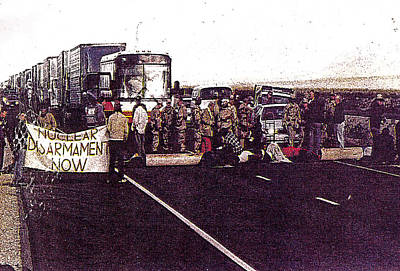 Photograph - Blockading Nuclear Waste Trucks Toward The Test Site by Alma