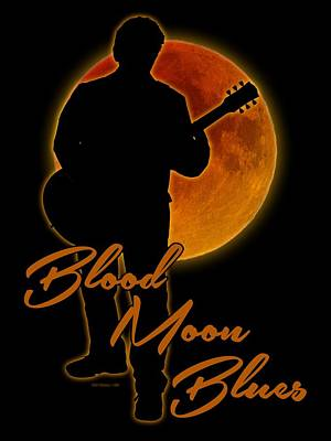 Photograph - Blood Moon Blues T Shirt by WB Johnston