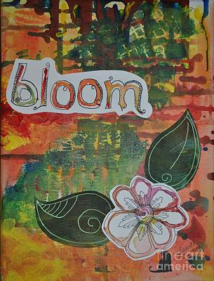 Wall Art - Mixed Media - Bloom In Color by Jeanette Clawson