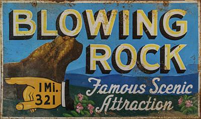 Photograph - Blowing Rock Tourist Sign by John Haldane