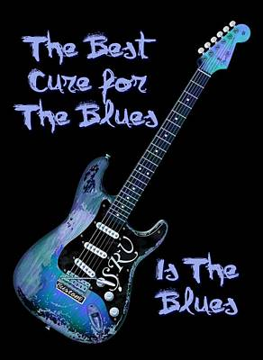 Srv Digital Art - Blues Is The Cure by WB Johnston