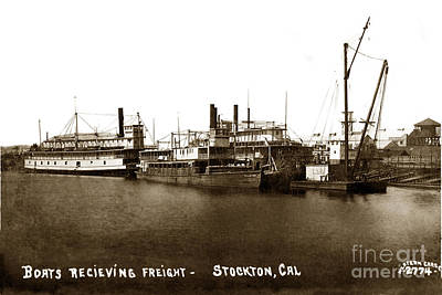 Photograph - Boats Recieiving Freight Stockton Calif. Circa 1910 by California Views Mr Pat Hathaway Archives