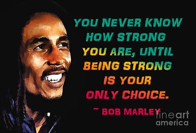Bob Marley Quote Art Print by Mim White
