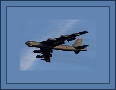 B-52 Mixed Media - Boeing B-52 Stratofortress Taking Off From Tinker Air Force Base Oklahoma With Quadruple Border by L Brown