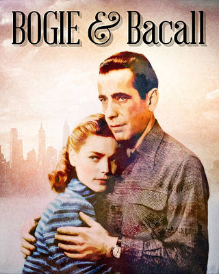 Bogie Digital Art - Bogie And Bacall by Darlanne