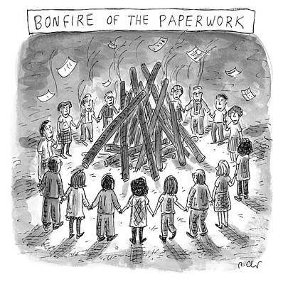 Drawing - Bonfire Of The Paperwork by Roz Chast