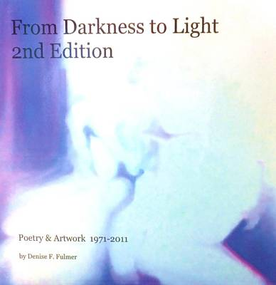 Painting - Book From Darkness To Light 2nd Edition by Denise Fulmer