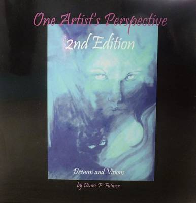 Painting - Book One Artists Perspective 2nd Edition by Denise Fulmer