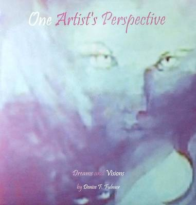 Painting - Book One Artists Perspective by Denise Fulmer