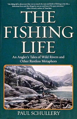 Drawing - The Fishing Life - An Angler's Tales Of Wild Rivers And Other Restless Metaphors by Marsha Karle