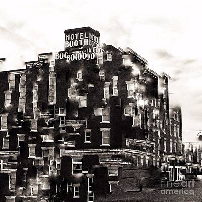 Photograph - Booth Hotel  by Jenny Revitz Soper