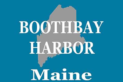 Photograph - Boothbay Harbor Maine State City And Town Pride  by Keith Webber Jr