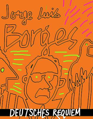 Borges Deutsches Requiem  Art Print