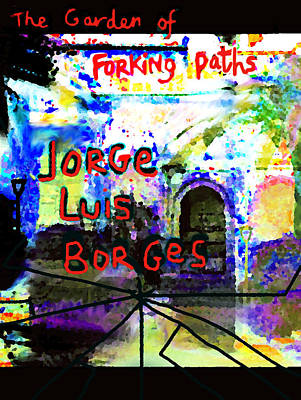 Imaginary Worlds Mixed Media - Borges Poster Garden Of Forking Paths by Paul Sutcliffe