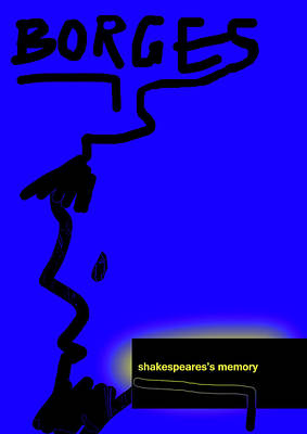 Borges Shakespeares Memory  Art Print