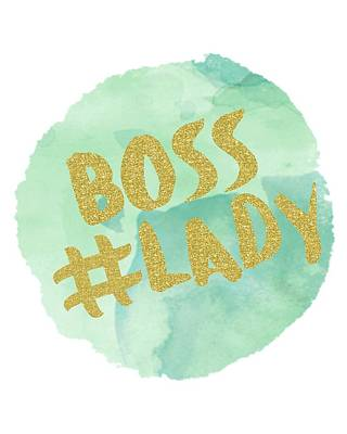 Mint Digital Art - Boss Lady by Donna Gilbert