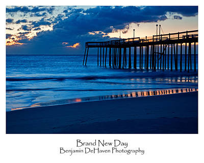 Sunrise Photograph - Brand New Day by Benjamin DeHaven