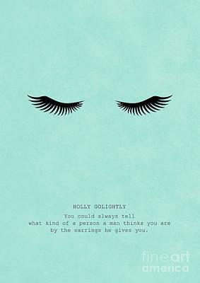 Audrey Hepburn Mixed Media - Breakfast At Tiffany's_ Holly Golightly Quote by Micaela Franchi