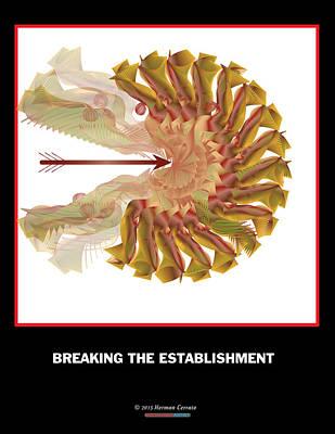 Political Mixed Media - Breaking The Establishment by Herman Cerrato