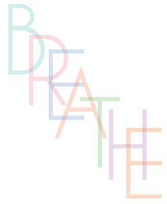 Digital Art - Breathe by Liesl Marelli