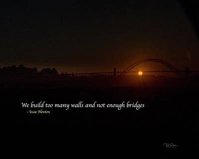 Digital Art - Bridges Not Walls by Bill Posner